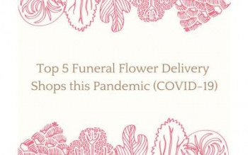 Top 5 Funeral Flower Delivery Shops this Pandemic (COVID-19) (Manila)